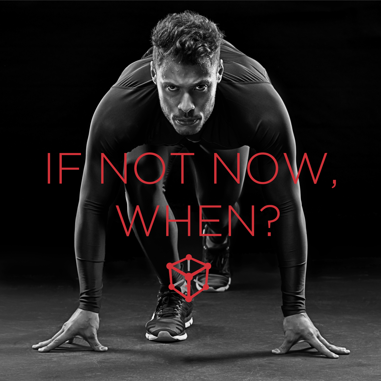 if not now, when? motivation from kubex gym